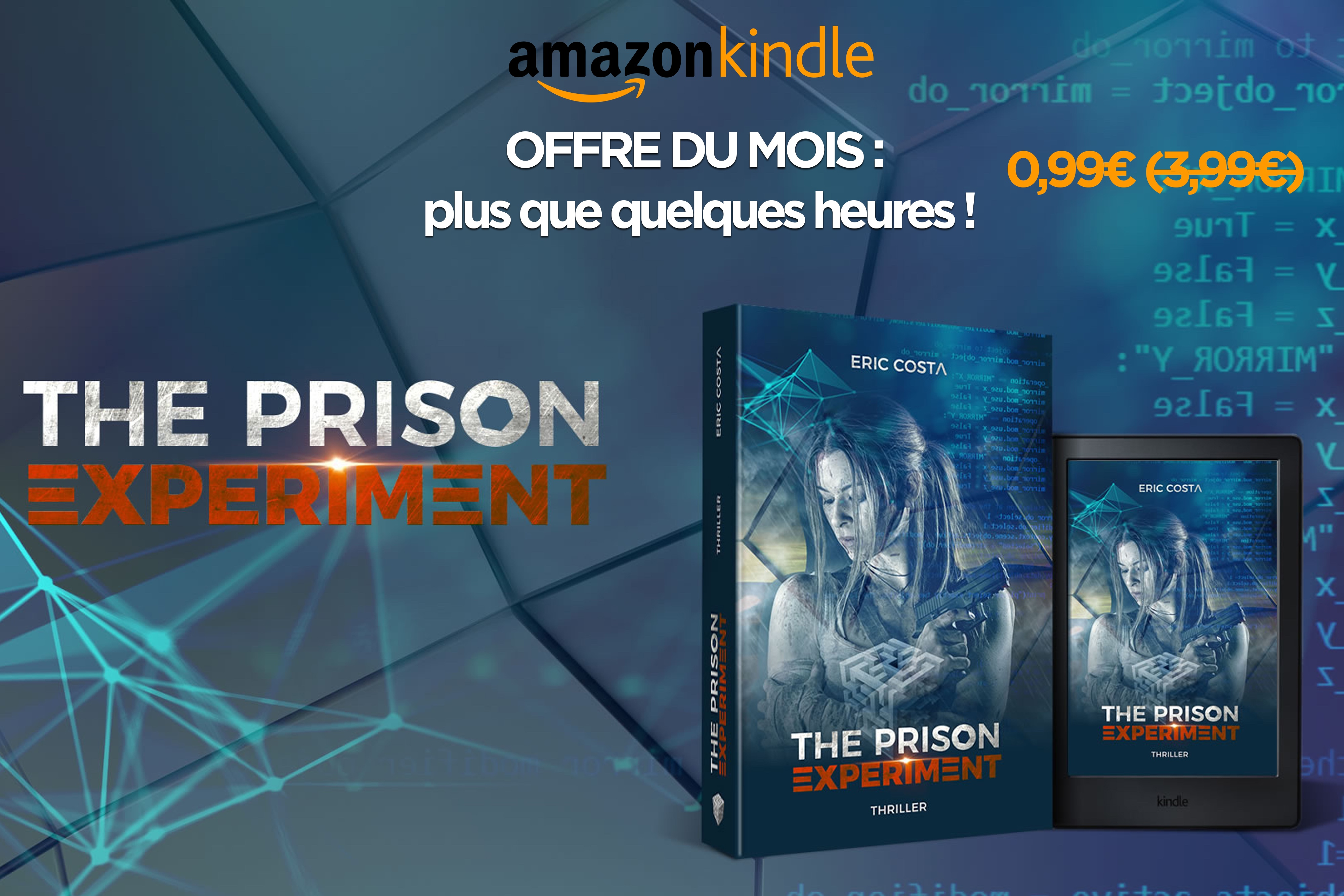 The Prison Experiment T1 offre du mois Eric Costa